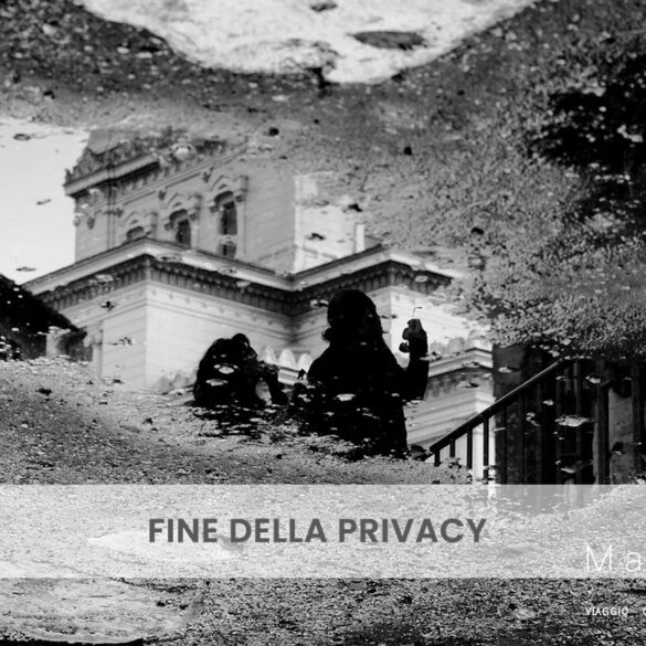 Fine della privacy PhotoCredit Emanuela Gizzi Mapping Lucia
