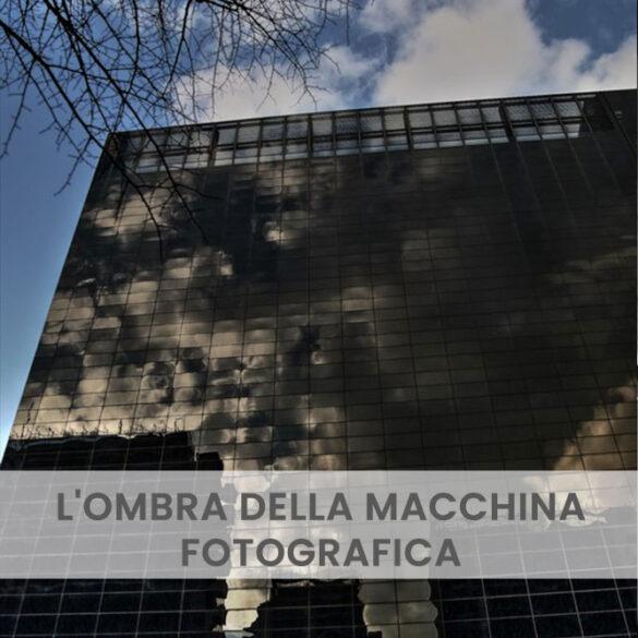 L'ombra della macchina fotografica PhotoCredit Emanuela Gizzi Mapping Lucia